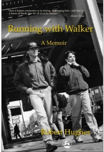 Book cover for Running with Walker: A Memoir by Robert Hughes.